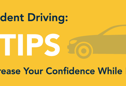 Confident Driving: 6 Tips to Increase Your Confidence While Driving